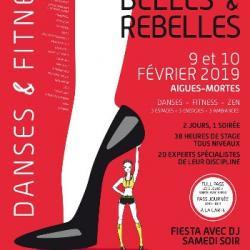 Hebdo semaine 06 : 5e Edition du Festival Belles et Rebelles &agrave Aigues-Mortes
