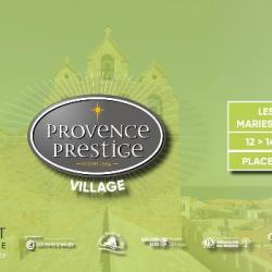 Hebdo semaine 15: PROVENCE PRESTIGE VILLAGE AUX SAINTES MARIES DE LA MER AVEC DIDIER HONORE, VICE PR